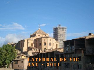 Catedral de Vic - Any 2011 - Autor: CAÑELLAS, Miquel S.